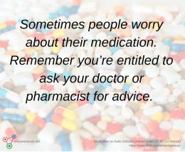 Medication worries