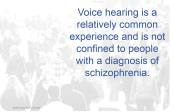 Voice hearing is a common experience